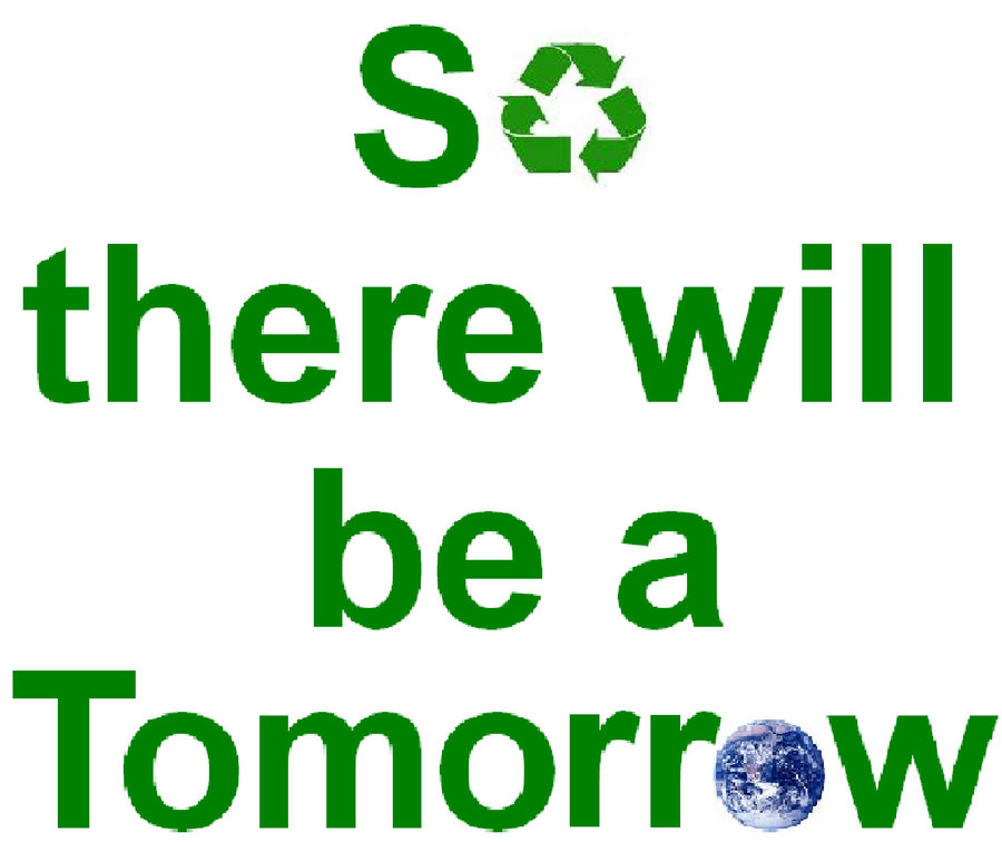 Recycling and printing so there will be a tomorrow